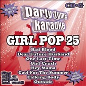Karaoke: Party Tyme Karaoke: Girl Pop, Vol. 25