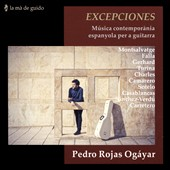 Exceptions: Spanish contemporary music for guitar - Guitar music of Spanish composers / Pedro Rojas Ogáyar, guitar