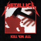 Metallica: Kill 'Em All [Slipcase]