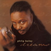 Philip Bailey: Dreams