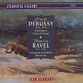 Classical Gallery - Debussy: Estampes, etc;  Ravel