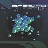 Various Artists: Orbiting: Beautiful Chill out Grooves 1.0
