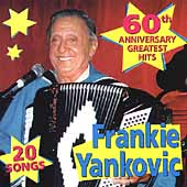 Frankie Yankovic: 20 Greatest Hits, Vol. 1