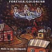 Forever Goldrush: Halo in My Backpack