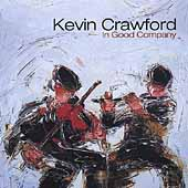 Kevin Crawford: In Good Company