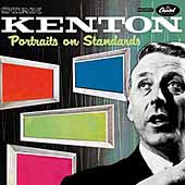 Stan Kenton: Portraits on Standards