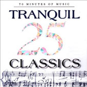 25 Tranquil Classics