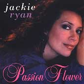 Jackie Ryan: Passion Flower