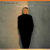 Dave Grusin: The Very Best of Dave Grusin