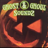 Various Artists: Ghost and Ghoul Sounds
