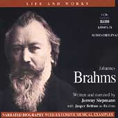 Life and Works - Johannes Brahms / Jeremy Siepmann
