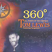Tom Lewis (A&R): 360: All Points of the Compass [Digipak] *