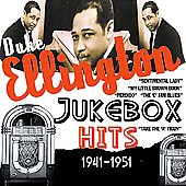 Duke Ellington: Jukebox Hits: 1941-1951
