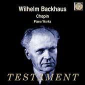 Chopin: Piano Works / Wilhelm Backhaus