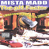 Mista Madd: PH Factor (Slow)n [PA]
