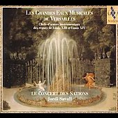 Les Grandes Eaux Musicales de Versailles / Savall, et al