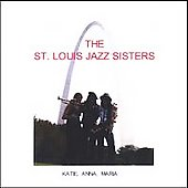 St. Louis Jazz Sisters: St. Louis Jazz Sisters