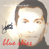 Michael Civisca: Blue Skies *