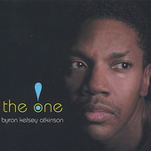 Byron Kelsey Atkinson: The One [EP] *