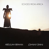 Abdullah Ibrahim: Echoes from Africa