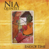 Nia Quintet: End of Time