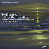 Twilight of the Romantics - Rabl, Labor / Orion Ensemble
