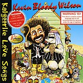 Kevin Bloody Wilson: Kalgoorlie Love Songs