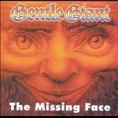 Gentle Giant: The Missing Face