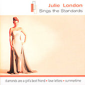 Julie London: Sings The Standards