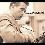 Buck Owens: Down on the Corner of Love [Digipak]