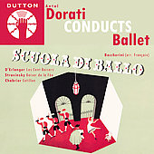 Dorati Conducts Ballet - Boccherini Scuola di Ballo;  et al