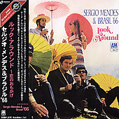 Sergio Mendes & Brasil '66: Look Around [Remaster]