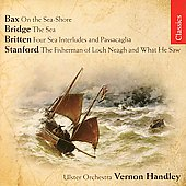 Bax, Britten, Bridge, Stanford / Handley, Ulster Orchestra