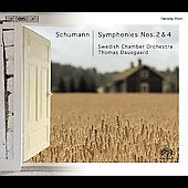 Schumann: Symphonies no 2 & 4, etc / Dausgaard, Swedish CO