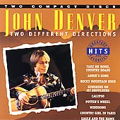 John Denver: Two Different Directions