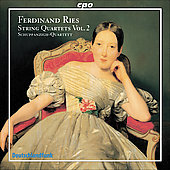 Ferdinand Ries: String Quartets, Vol 2