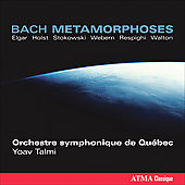 Bach Metamorphoses / Talmi, Quebec Symphony Orchestra