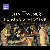 Tavener: Ex Maria Virgine, Angels, etc / Brown, Berkieta, Jacobs, Clare College Choir, et al