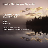 Bax: Tintagel;  Rachmaninov: Symphony no 3 Op. 44 / V&auml;nsk&auml;, London PO
