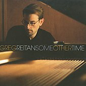 Greg Reitan: Some Other Time