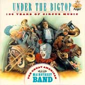 Great American Main St. Band: Under the Bigtop *