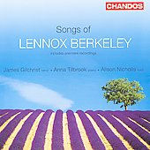 Songs of Lennox Berkeley / James Gilchrist, et al