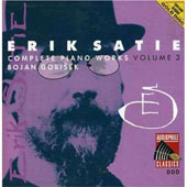 Satie: Complete Piano Works Volume 3 / Bojan Gorisek