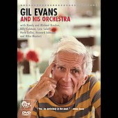 Gil Evans: Gil Evans and His Orchestra [Video]