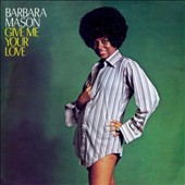Barbara Mason: Give Me Your Love