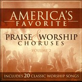Various Artists: America's 25 Favorite Praise & Worship Choruses, Vol. 2