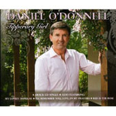 Daniel O'Donnell (Irish): Tipperary Girl