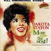 Dakota Staton: More Than the Most!