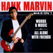 Hank Marvin: Words And Music/All Alone With Friends