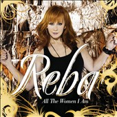 Reba McEntire: All the Women I Am [CD/DVD] [Deluxe Edition] *